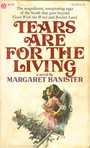 Tears Are For the Living Margaret Banister