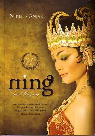 Ning, Anak Wayang  by  Niken & Anjar