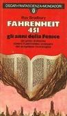 Fahrenheit 451 - Gli anni della Fenice  by  Ray Bradbury