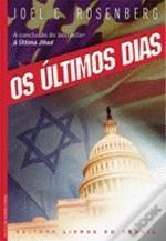 Os Últimos Dias  by  Joel C. Rosenberg