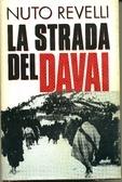 La strada del Davai  by  Nuto Revelli