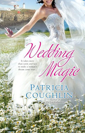 Wedding Magic  by  Patricia Coughlin