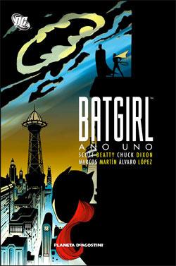 Batgirl: Año Uno Chuck Dixon