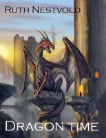 Dragon Time  by  Ruth Nestvold