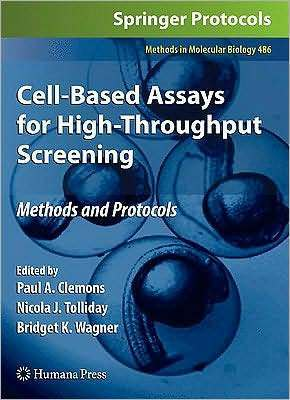 Cellbased Assays for Highthroughput Screening Paul A. Clemons