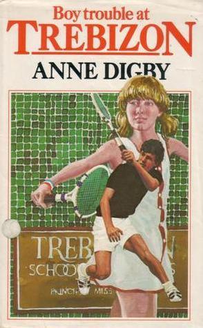 Boy Trouble at Trebizon  (Trebizon, #4) Anne Digby