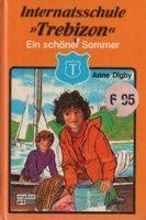 Ein schöner Sommer (Trebizon, #7) Anne Digby