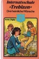 Drei heimliche Wünsche (Trebizon, #2)  by  Anne Digby