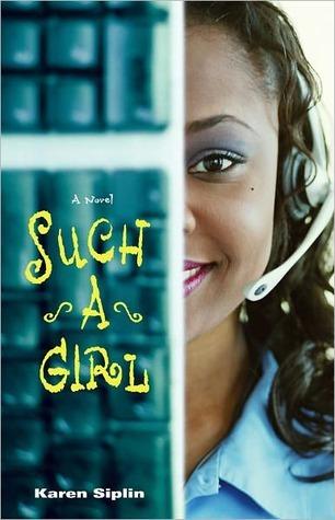 Such a Girl: A Novel  by  Karen V. Siplin