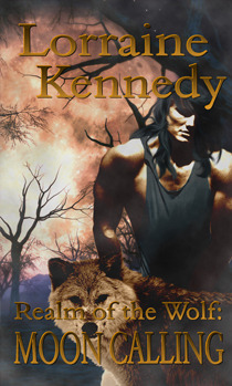 Moon Calling (Realm of the Wolf, #2)  by  Lorraine Kennedy