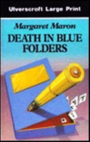 Death in Blue Folders (Sigrid Harald Mystery #3) Margaret Maron