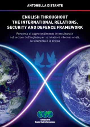 English throughout the international relations, security and defence framework  by  Antonella Distante