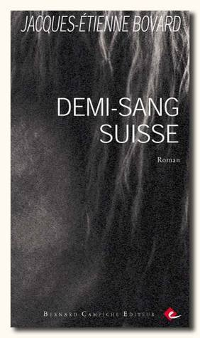 Demi-sang suisse  by  Jacques-Etienne Bovard