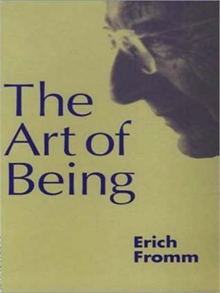 The Art of Being Erich Fromm