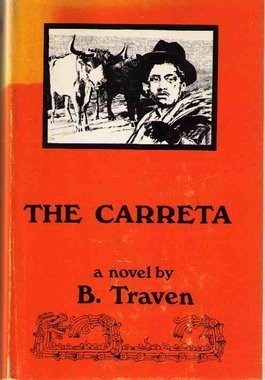The Carreta  by  B. Traven
