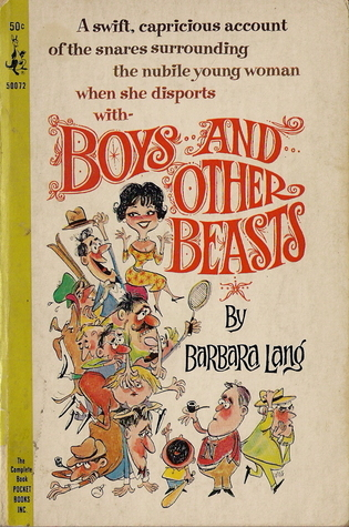 Boys and Other Beasts  by  Barbara Lang
