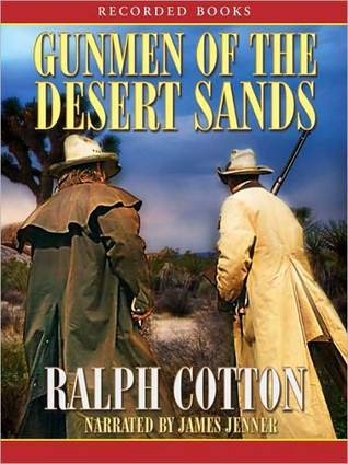 Gunmen of the Desert Sands Ralph Cotton