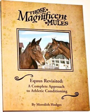 Equus Revisited: A Complete Approach to Athletic Conditioning Meredith Hodges