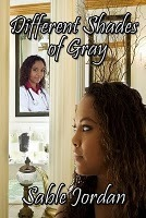 Different Shades of Gray Sable Jordan