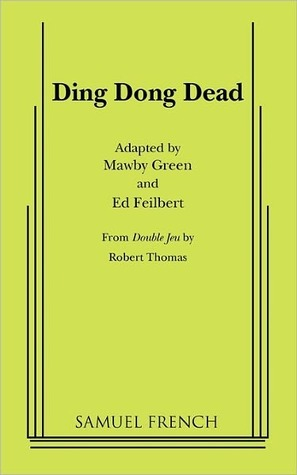 Ding Dong Dead  by  Mawby Green