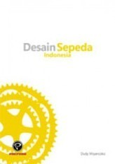 Desain Sepeda Indonesia  by  Dudy Wiyancoko