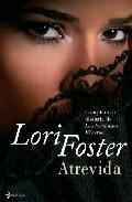 Atrevida  by  Lori Foster