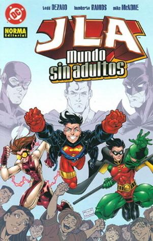 JLA: Mundo sin adultos (Young Justice, #0) Todd Dezago