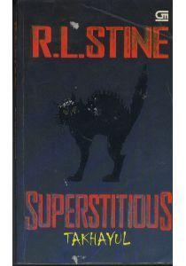 Superstitious - Takhayul R.L. Stine