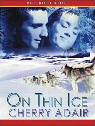 On Thin Ice: T-FLAC Series, Book 6  by  Cherry Adair
