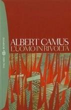 Luomo in rivolta  by  Albert Camus