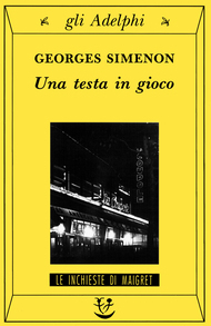 Una testa in gioco  by  Georges Simenon