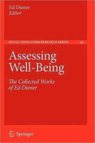Assessing Wellbeing  by  Ed Diener