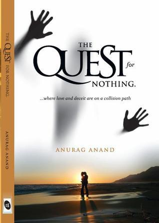 The Quest For Nothing Anurag Anand