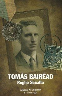 Tomás Bairéad Rogha Scéalta  by  Tomas Bairead