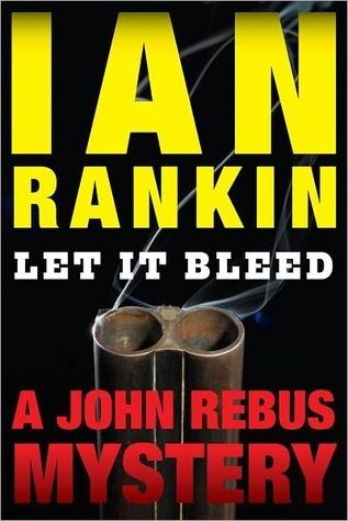 Let It Bleed: An Inspector Rebus Mystery Ian Rankin