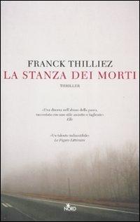 La stanza dei morti Franck Thilliez