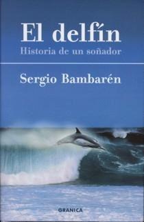 El Delfin / The Dolphin  by  Sergio Bambaren