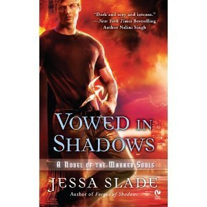 Vowed in Shadows: A Novel of the Marked Souls Jessa Slade