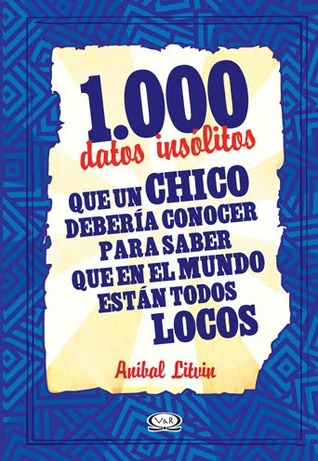1000 datos locos del fútbol mundial Anibal Litvin