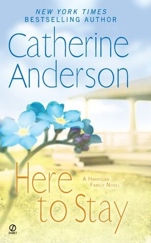Here to Stay Catherine Anderson