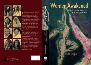 Women Awakened: Stories of Contemporary Spirituality in India Swati Chopra