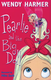 Pearlie and the Big Doll (Pearlie, #2)  by  Wendy Harmer