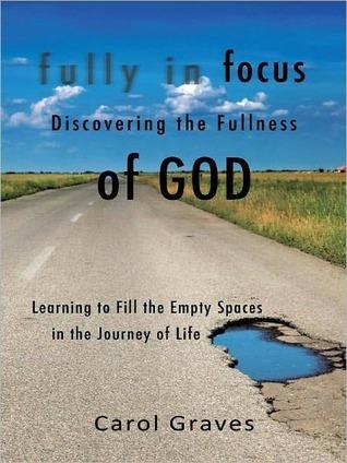 Fully In Focus Carol Graves