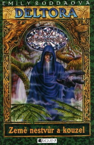 Údolí ztracených (Deltora - Země nestvůr a kouzel, #7) Emily Rodda