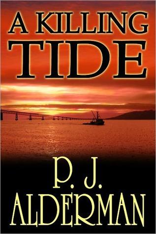 A Killing Tide P.J. Alderman