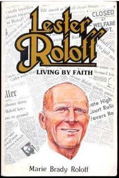 Lester Roloff: Living faith by Marie Brady Roloff