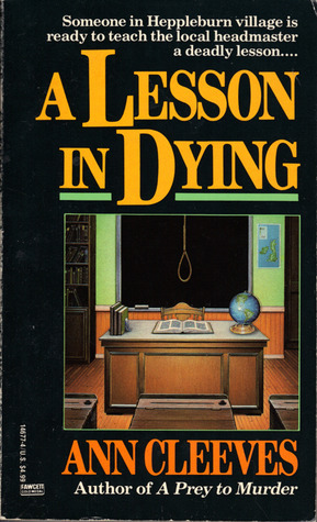 A Lesson In Dying (Inspector Ramsey, #1)  by  Ann Cleeves