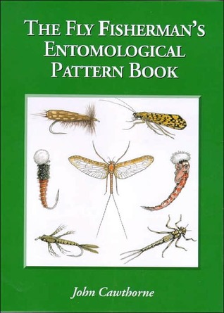 Fly Fishermans Entomological Patterns John Cawthorne
