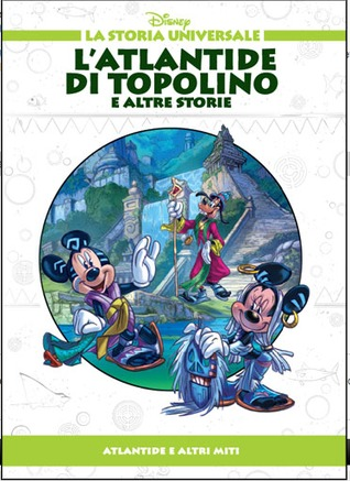 LAtlantide di Topolino e altre storie: Atlantide e altri miti Walt Disney Company