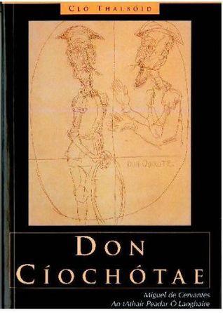 Don Cíochótae  by  Miguel de Cervantes Saavedra